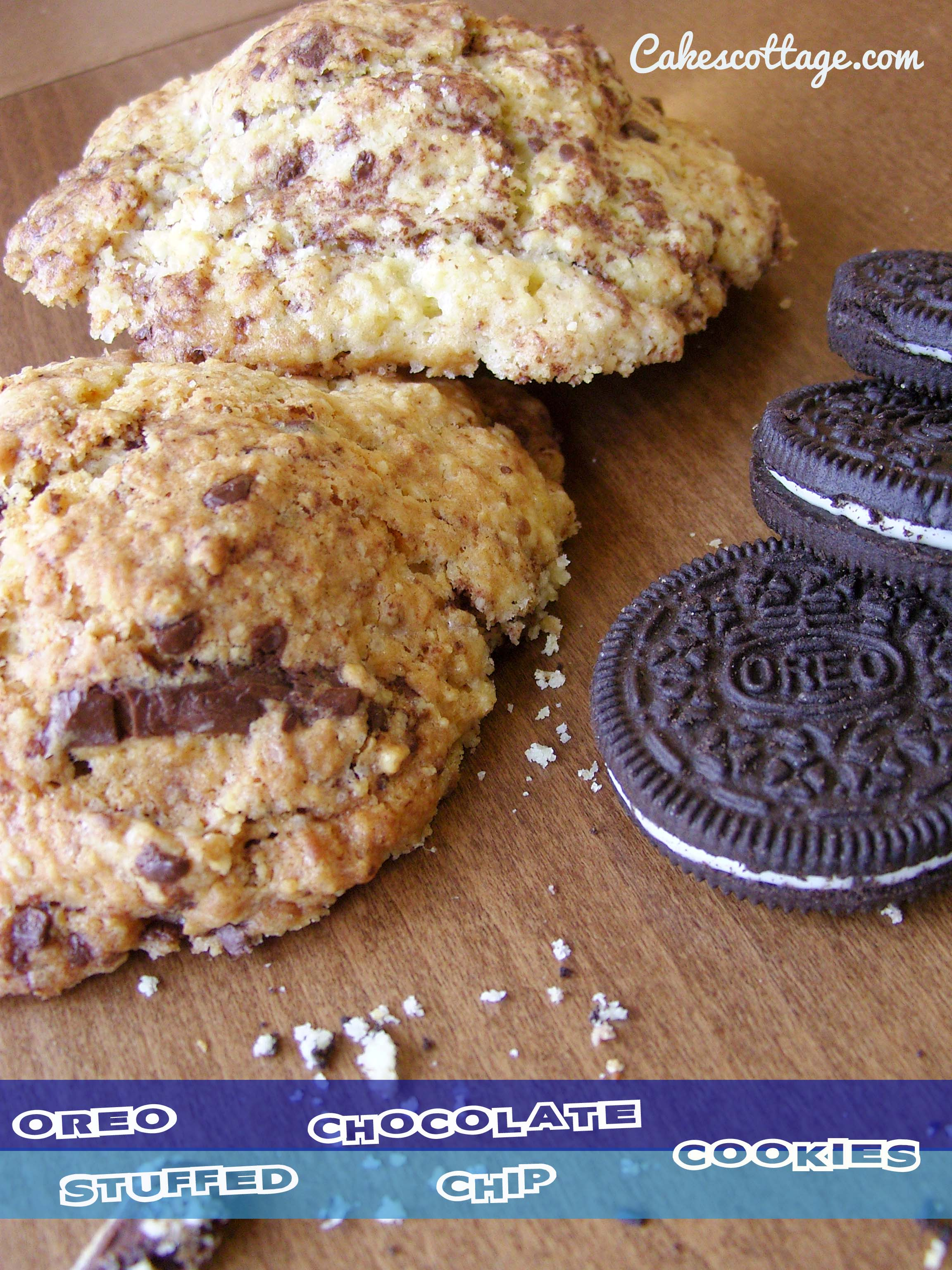 ... started with Oreo (Oreo Stuffed Chocolate Chip Cookie) | Cakescottage
