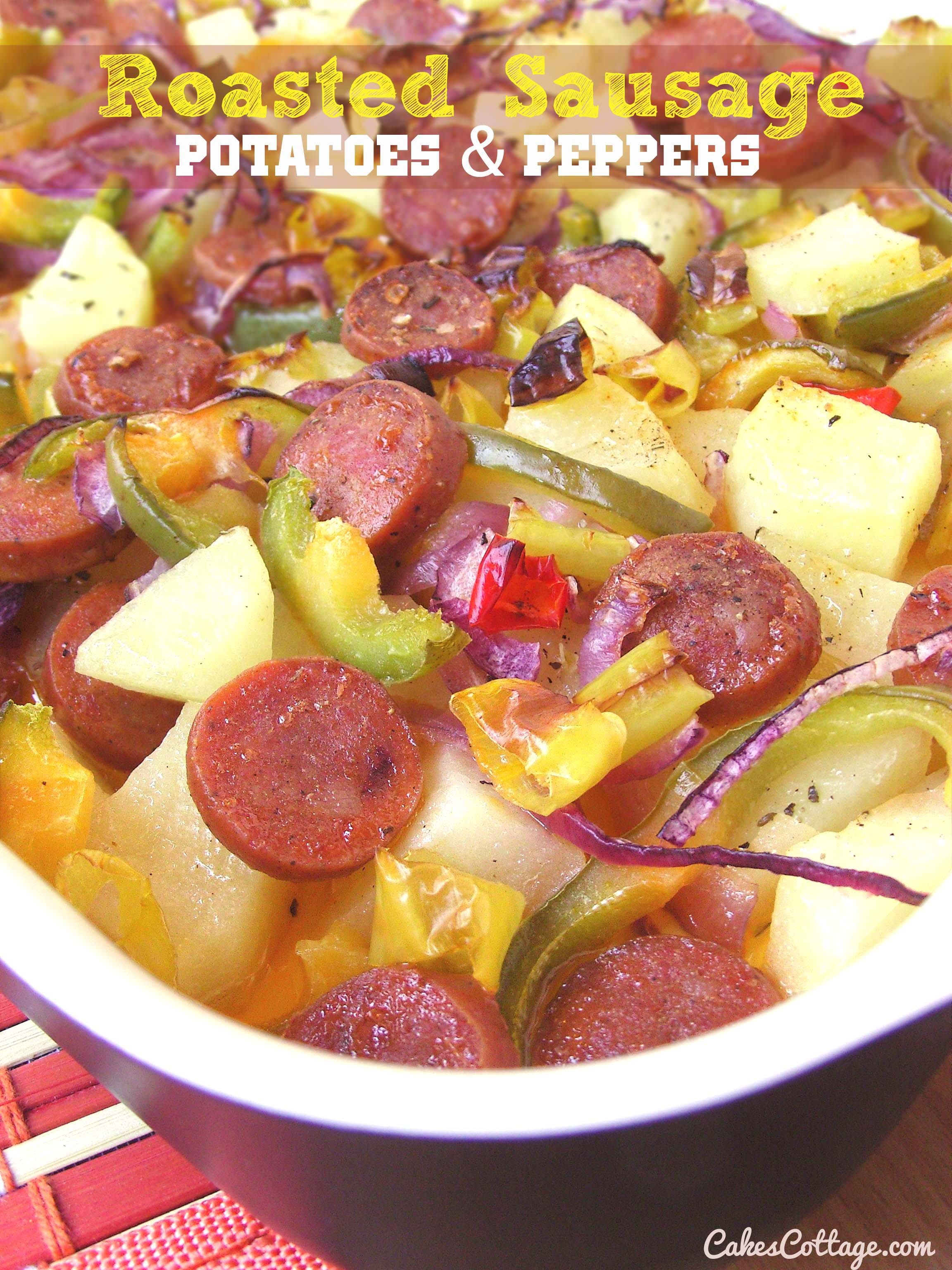 Oven Roasted Sausage Potatoes & Peppers | Cakescottage