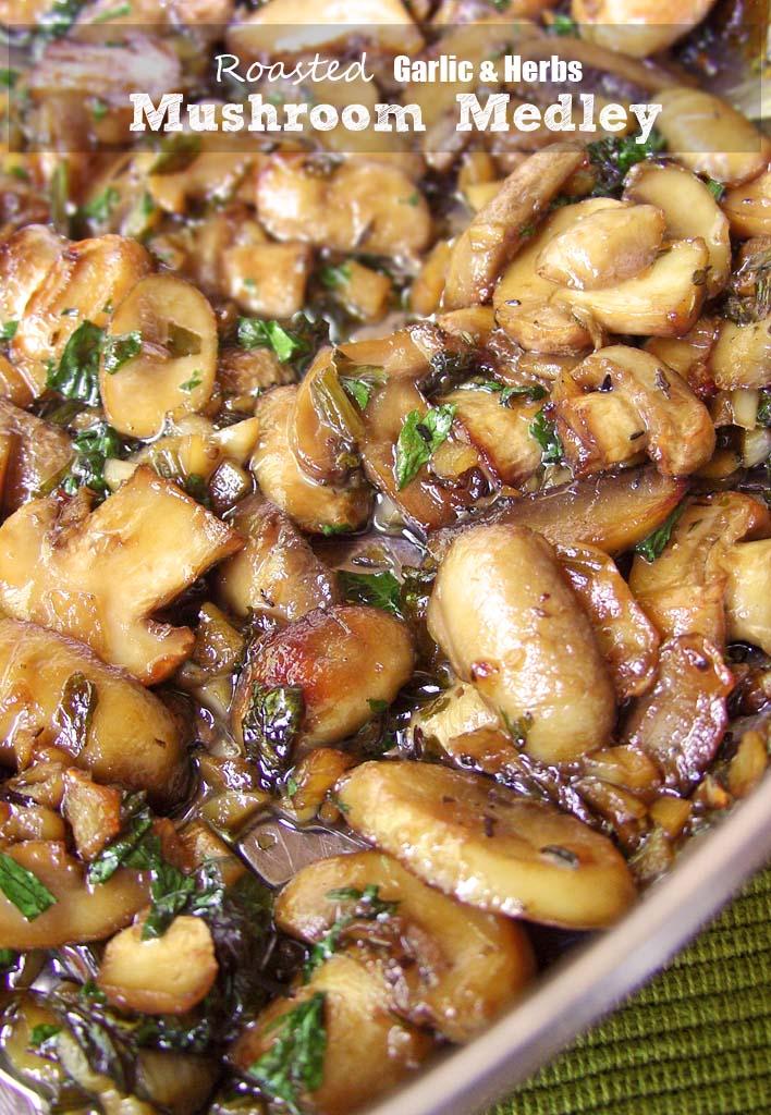 Roasted-Garlic & Herb Mushroom-Medley-Recipe