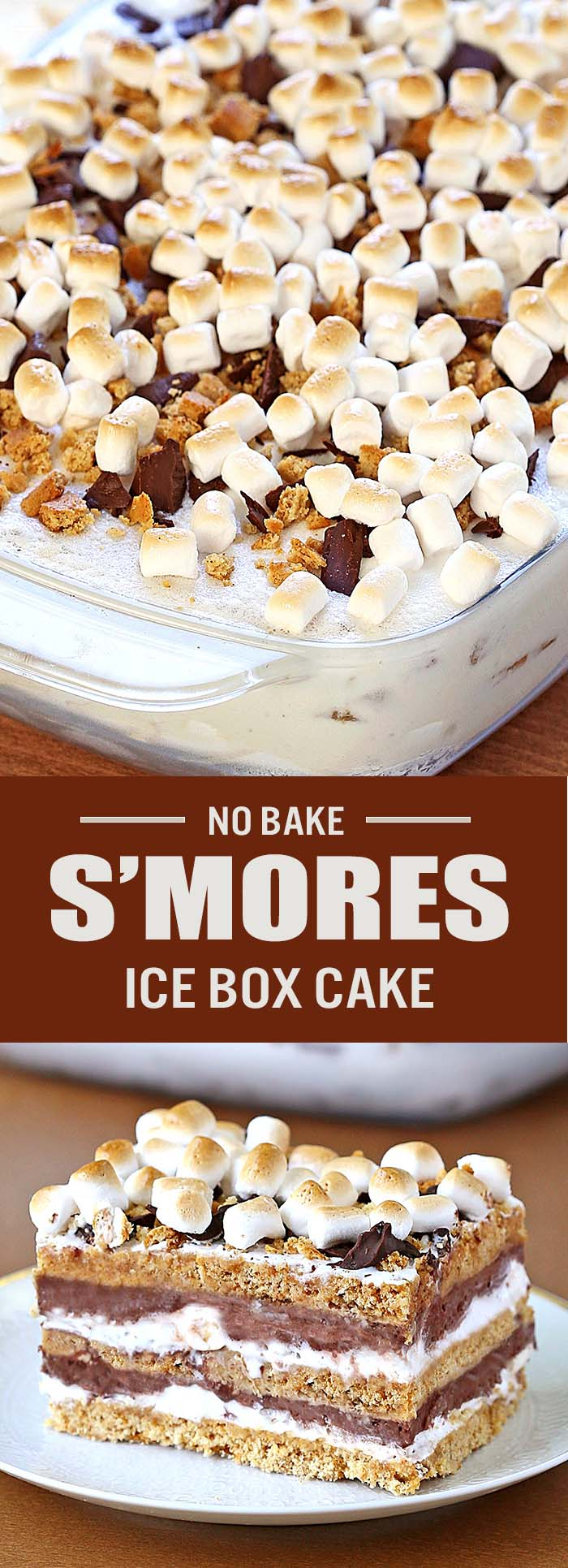 No Bake S'mores Icebox Cake | Cakescottage