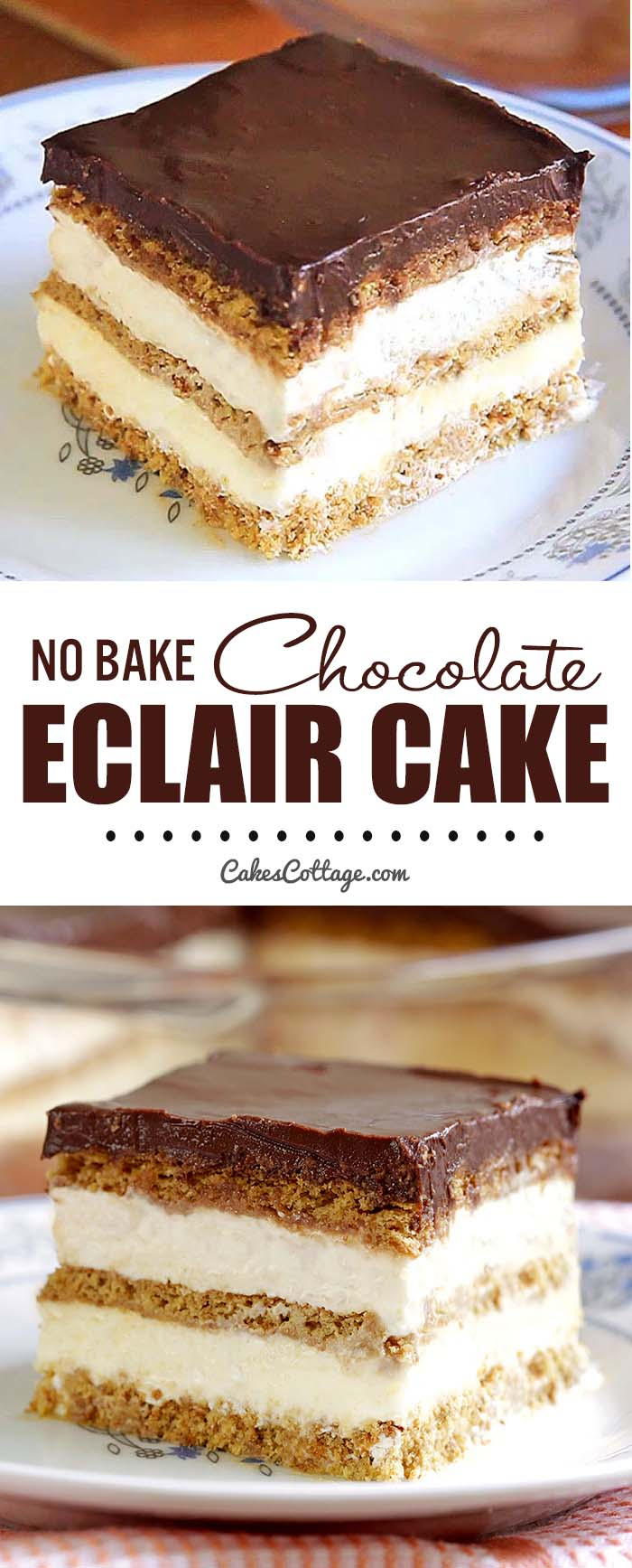 No Bake Chocolate Eclair Icebox Cake Cakescottage