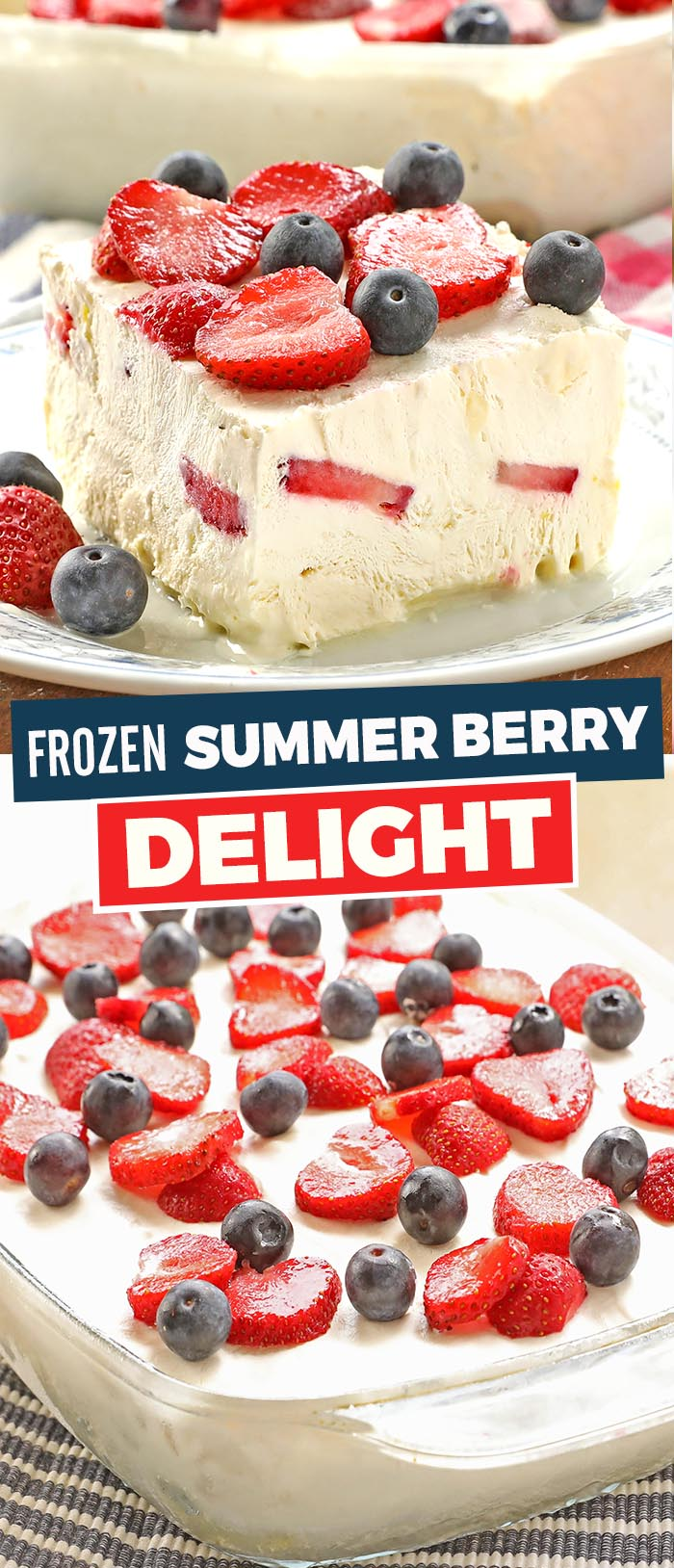 Patriotic Summer Berry Frozen Delight offer a cool and refreshing addition to any 4th of July and Summertime get-togethers.